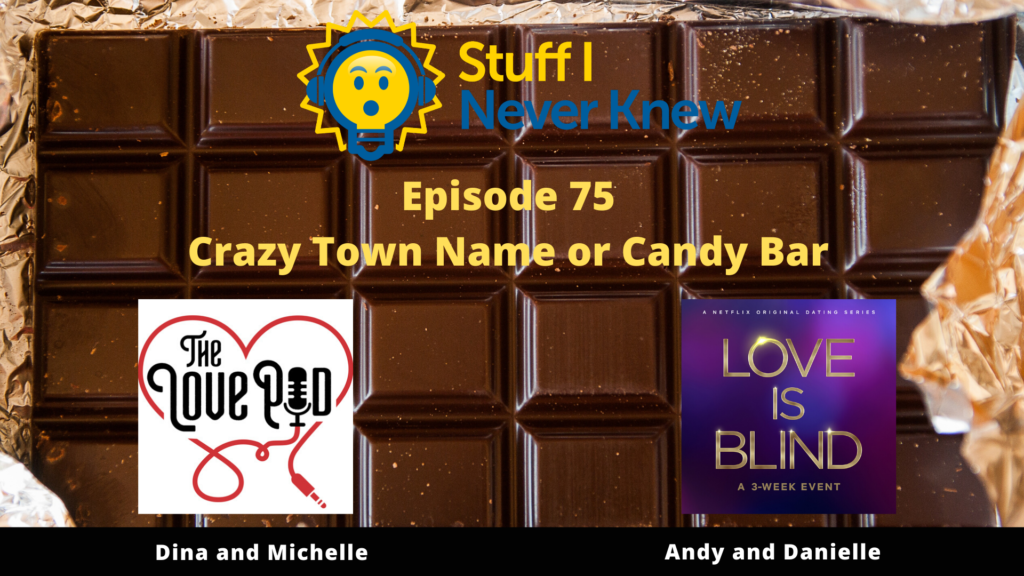 Crazy Town or Candy Bar!